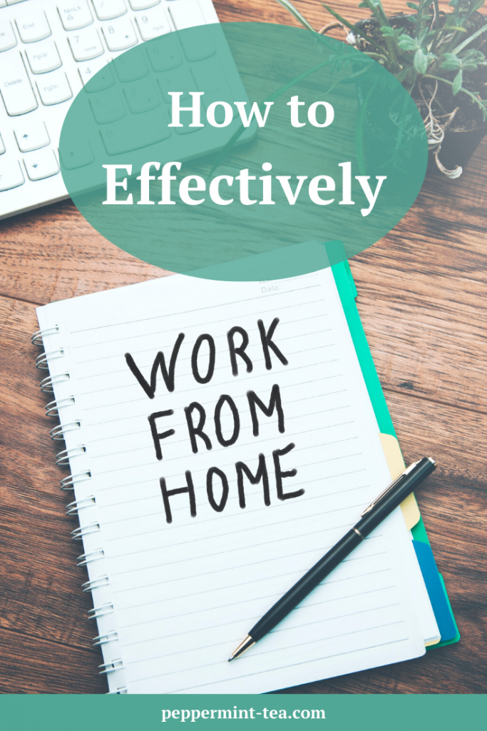 How to Effectively Work from Home