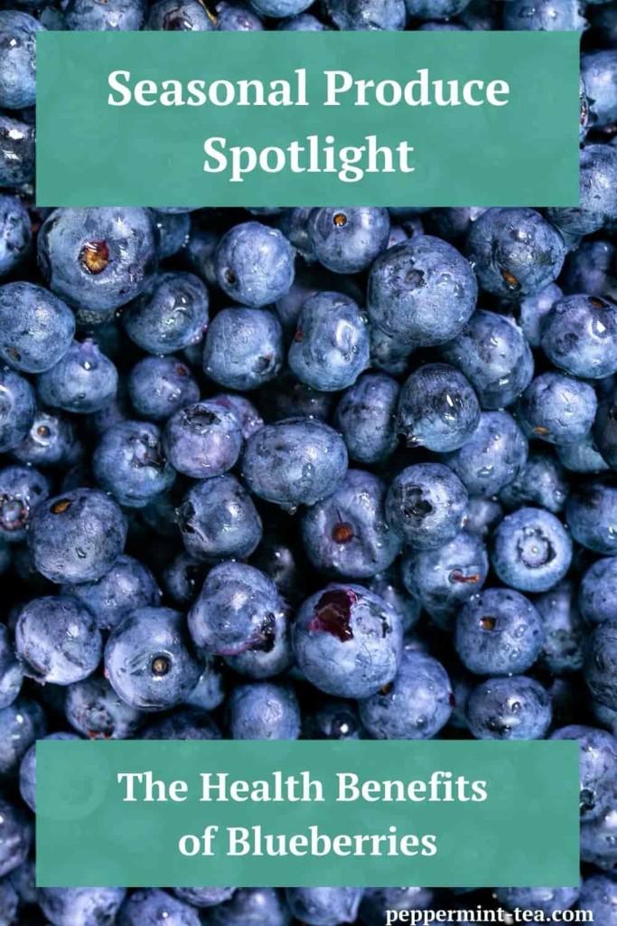 Seasonal Produce Spotlight: The Health Benefits of Blueberries