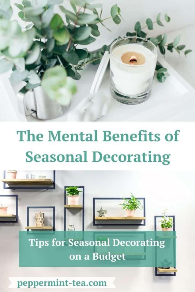 The Mental Benefits of Seasonal Decorating