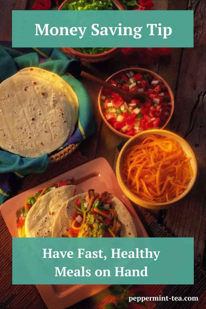 Money Saving Tip: Fast Healthy Meals