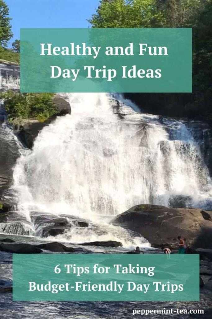 Healthy and Fun Day Trip Ideas