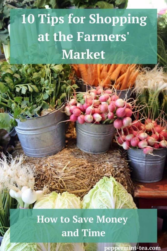 10 Tips for Shopping at the Farmers' Market
