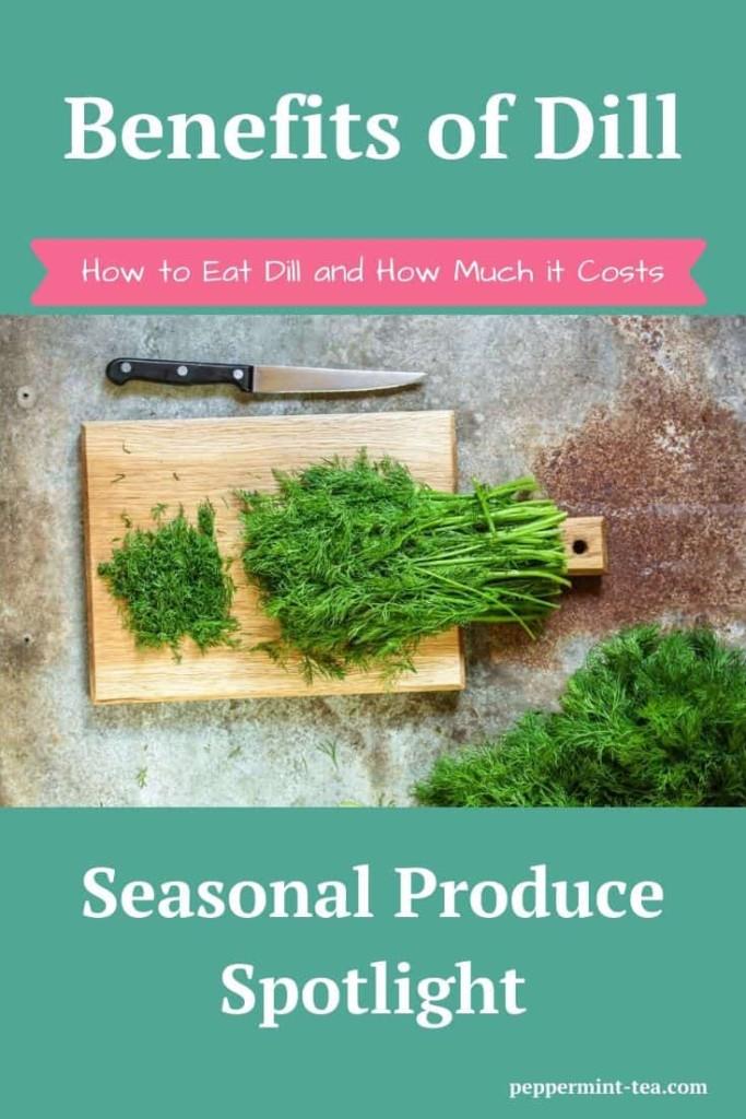 Seasonal Produce Spotlight: Benefits of Dill
